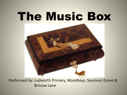 The Music Box Bridgewater Hall Powerpoint1