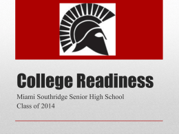 College Readiness - Miami Southridge High School