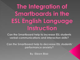 The Integration of Smartboards in the ESL English Language