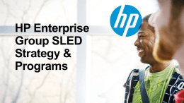 HP Enterprise Group SLED Strategy & Programs