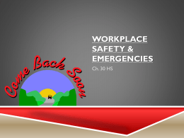 Ch.20 Workplace Safety and Emergencies