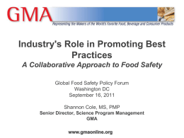 Industry`s Role in Promoting Best Practices Global Food Safety