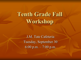 10th Grade Fall Workshop - Escambia County School District