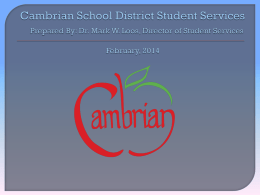 Student Services Update - Cambrian School District