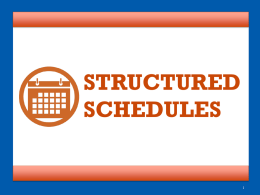 Structured Schedules - Complete College America