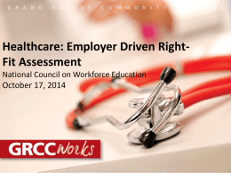 Healthcare-Employer Driven Right-Fit Assessment