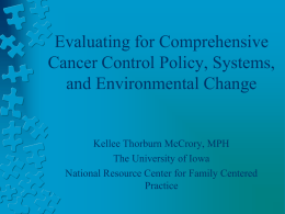 Evaluating for Comprehensive Cancer Control Policy, Systems, and