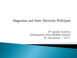 Magnetism and Static Electricity WebQuest