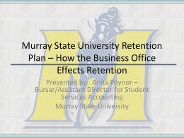 Murray State University Retention Plan * How the Business