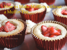 How to Make Muffins without a Tin