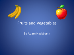 Fun Facts About Fruits and Vegetables