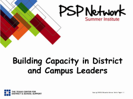 Building Capacity in District and Campus Leaders