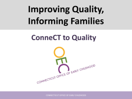 Improving Quality - Connecticut Early Childhood Cabinet