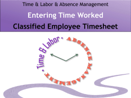 Time & Labor And Absence Management Classified Timesheet