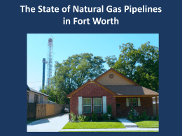 The State of Natural Gas Pipelines in Fort Worth