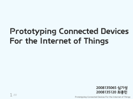 Prototyping Connected Devices For the Internet of Things