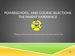 PowerSchool and Course Selections for Parents Presentation
