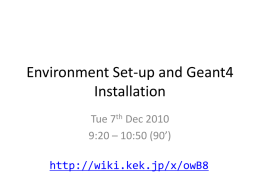 Environment Set-up and Geant4 Installation - www