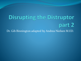 Disrupting the Distruptor part 2