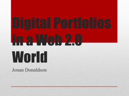 Portfolio Creation with Web 2.0 - LEC for the Digital Educator