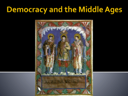 Democracy and the Middle Ages - Oak Park Unified School District