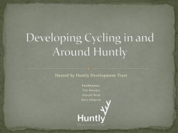 Cycling Huntly - Huntly Development Trust