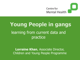 Young People in Gangs