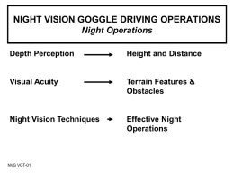 NIGHT VISION GOGGLE DRIVING OPERATIONS Night Operations