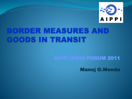 BORDER MEASURES AND GOODS IN TRANSIT