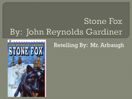 Stone Fox By: John Reynolds Gardiner