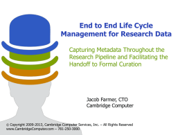 End to End Life Cycle Management for Research Data