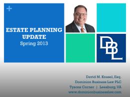 Estate Planning Update - Dominion Business Law PLC