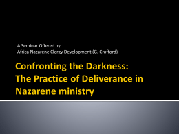 Confronting the Darkness: The Practice of Deliverance in Nazarene