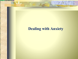 Dealing with anxiety- Students