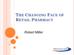 The Changing Face of Retail Pharmacy