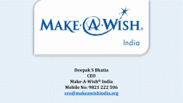 Deepak S Bhatia - Make-A-Wish Foundation of India