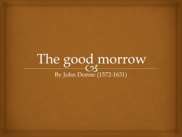 The Good-Morrow – by John Donne