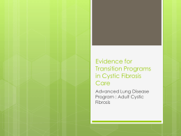 Evidence for Transition Programs in Cystic Fibrosis Care