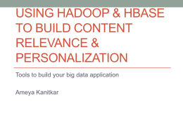 Using Hadoop & HBase to build Personalization