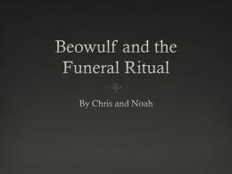 Beowulf: Structured by Funerals