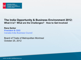 The India Opportunity & Business Environment 2012