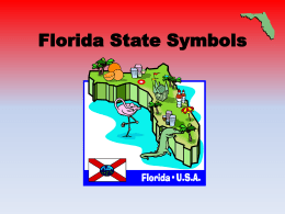Click here for a powerpoint on the Florida State Symbols!