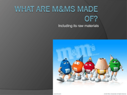 What are M&ms made of