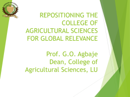 repositioning the college of agricultural sciences for global relevance