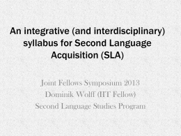 An integrative syllabus for Second Language Acquisition