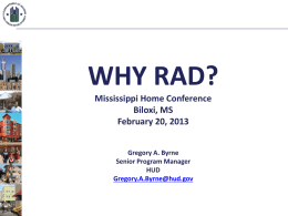Why RAD? - Mississippi Home Corporation