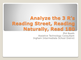 Analyze the 3 R*s Reading Street, Reading Naturally