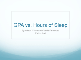 GPA vs. Hours of Sleep