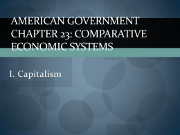 American Government Chapter 23: Comparative Economic Systems