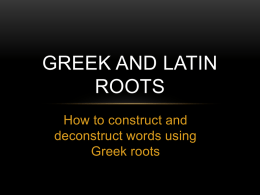 Greek Roots - Los Angeles Unified School District